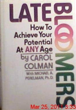 9780025273207: Late Bloomers: How to Achieve Your Potential at Any Age