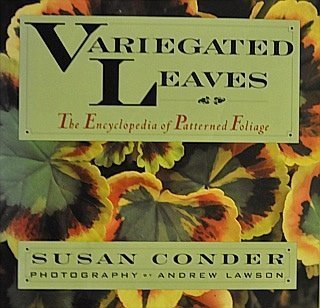 9780025273306: Variegated Leaves: The Encyclopedia of Patterned Foliage
