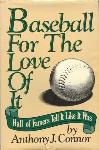 9780025275003: Baseball for the Love of It: Hall of Famers Tell It Like It Was