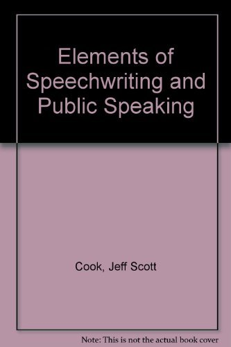 9780025277915: Elements of Speechwriting and Public Speaking