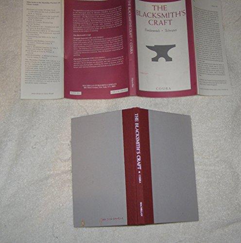 9780025284906: The Blacksmith's Craft: Fundamentals/Techniques