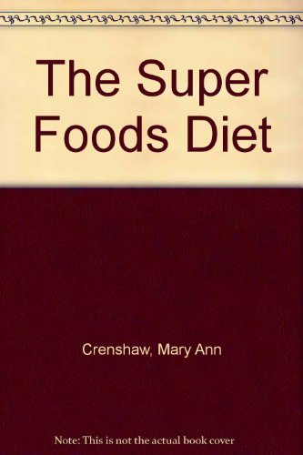9780025288201: The Super Foods Diet