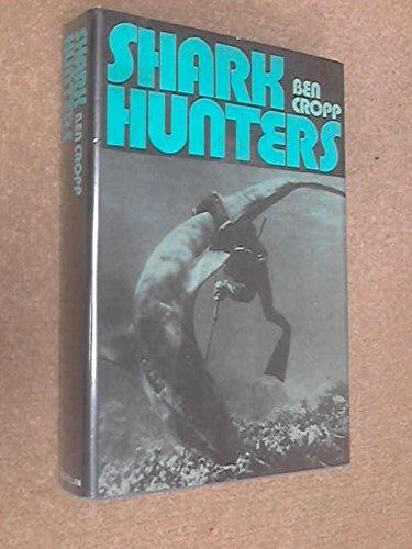 9780025289000: Shark Hunters.