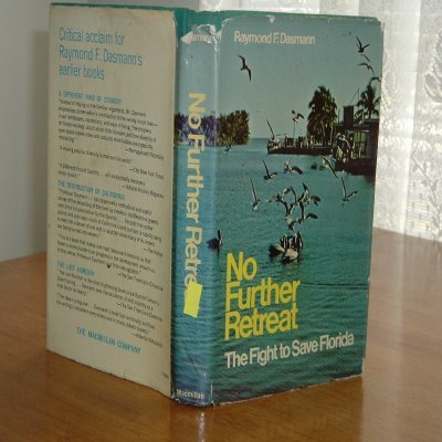 9780025296008: No Further Retreat: The Fight to Save Florida