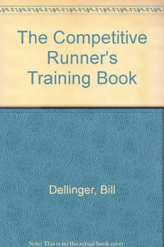 9780025305700: The Competitive Runner's Training Book