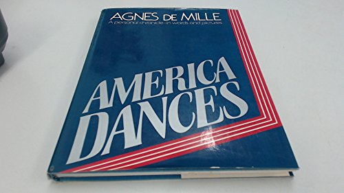 9780025307308: America Dances (A Helene Obolensky Enterprises, Inc. book)