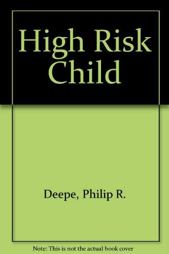 9780025310100: High Risk Child