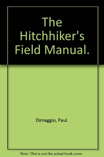 9780025316409: The Hitchhiker's Field Manual.