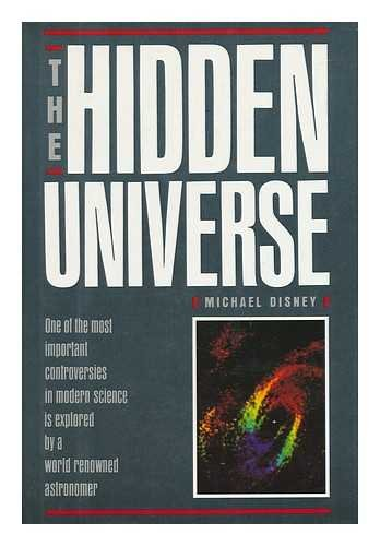 The Hidden Universe