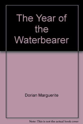The year of the waterbearer (0025321803) by Marguerite Dorian