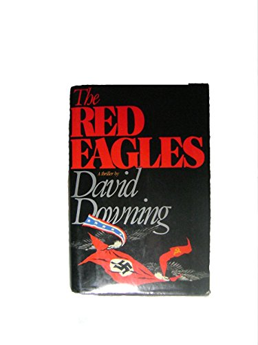 9780025333802: The Red Eagles