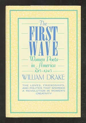 9780025334908: The First Wave: Women Poets in America, 1915-1945