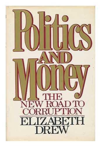 9780025335202: Politics and Money