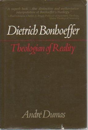 9780025337206: Dietrich Bonhoeffer Theologian  of Reality