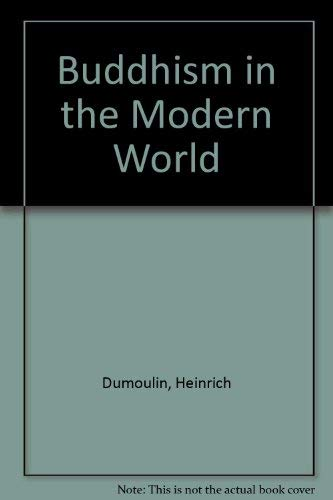 9780025337909: Buddhism in the Modern World