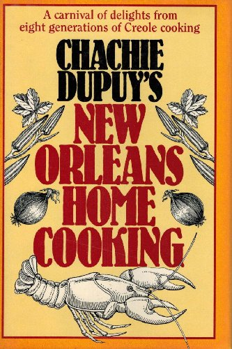 9780025342903: Chachie Dupuy's New Orleans Home Cooking