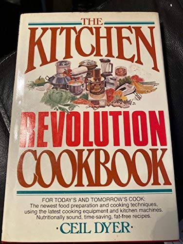 9780025345300: The kitchen revolution cookbook