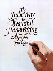 9780025345805: The italic way to beautiful handwriting, cursive & calligraphic