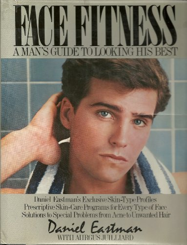 9780025346802: Face Fitness: A Man's Guide to Looking His Best