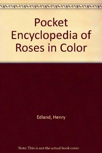 9780025350205: Pocket Encyclopedia of Roses in Color