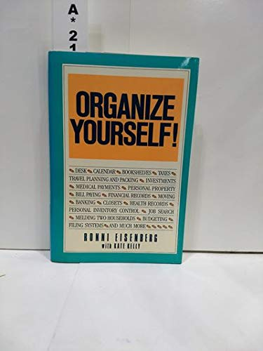 9780025351219: Organize Yourself