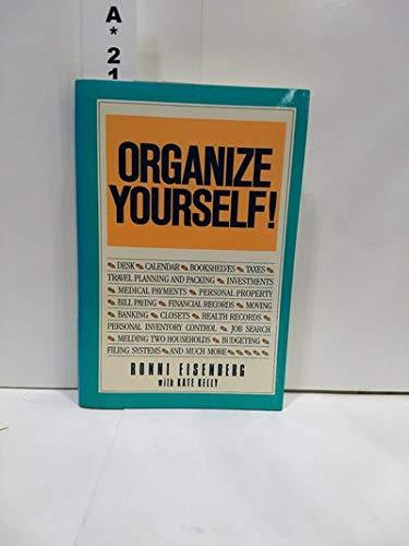 9780025351219: Organize Yourself