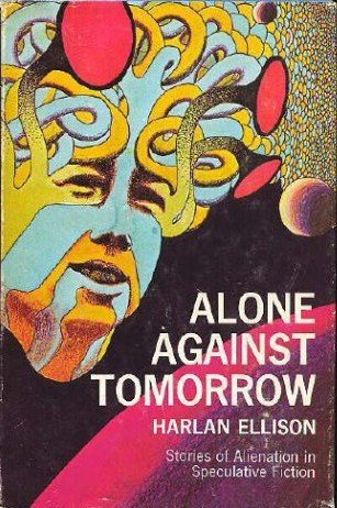 9780025352506: Alone Against Tomorrow