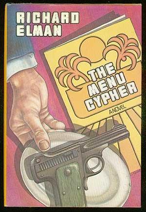 The Menu Cypher: A Novel: Richard Elman