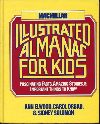 9780025354203: MacMillan Illustrated Almanac for Kids