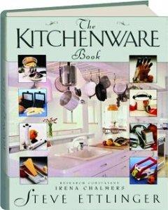 9780025363021: The Kitchenware Book