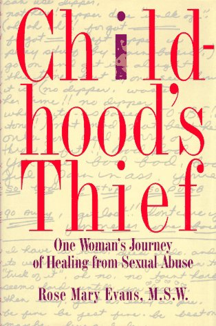 9780025366107: CHILDHOOD'S THIEF: ONE WOMAN'S JOURNEY OF HEALING FROM CHILD ABUSE