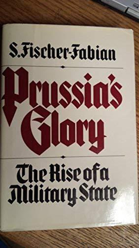 9780025368507: Prussia's Glory
