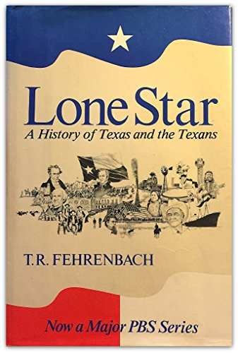 9780025372108: Lone Star, A History of Texas and the Texans