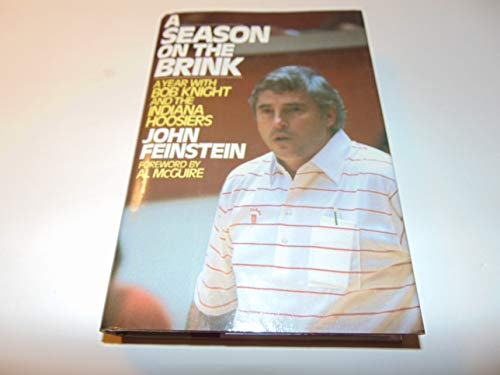 9780025372306: A Season on the Brink: A Year With Bobby Knight and the Indiana Hoosiers