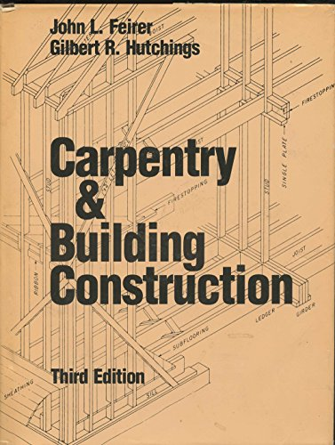 9780025373600: Carpentry & Building Construction 3rd Edition