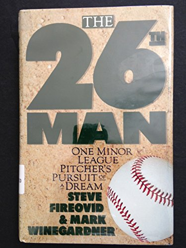 9780025383814: The 26th Man Cloth: One Minor Leaguer's Pursuit of a Dream