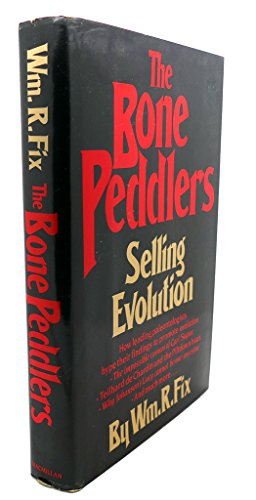 9780025384804: The Bone Peddlers: Selling Evolution