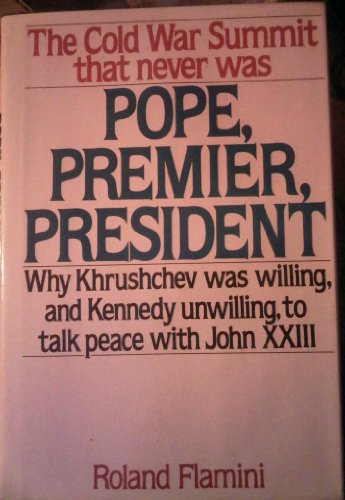 9780025386808: Pope, Premier, President: The Cold War Summit That Never Was