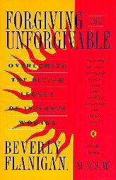 9780025386815: Forgiving the Unforgivable
