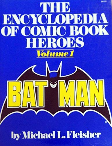 9780025387003: The Encyclopedia of Comic Book Heroes: Batman - Volume 1