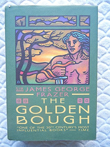 The GOLDEN BOUGH ABRIDGED REISSUE: Frazer