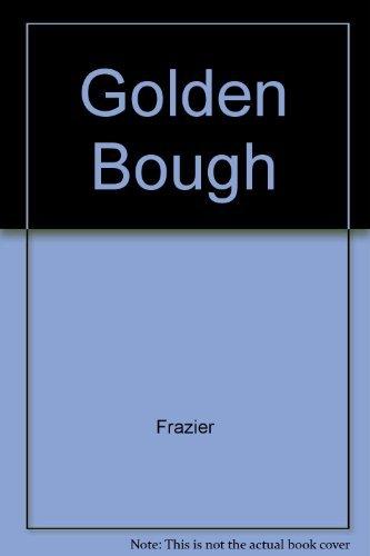 9780025409804: The GOLDEN BOUGH ABRIDGED REISSUE