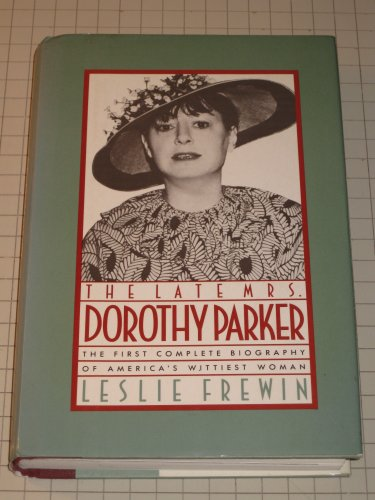 9780025413108: The Late Mrs. Dorothy Parker