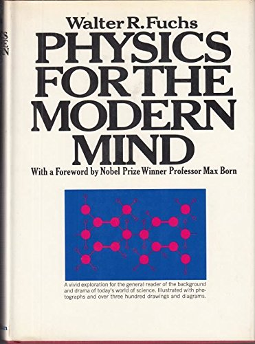 9780025417304: Physics for the Modern Mind