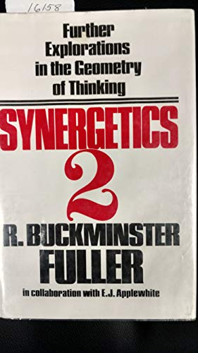 9780025418806: Synergetics 2: Further Explorations in the Geometry of Thinking