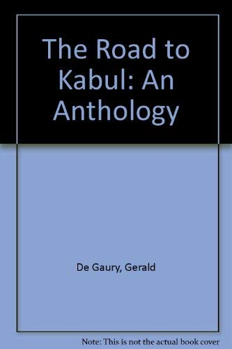 9780025429406: The Road to Kabul: An Anthology