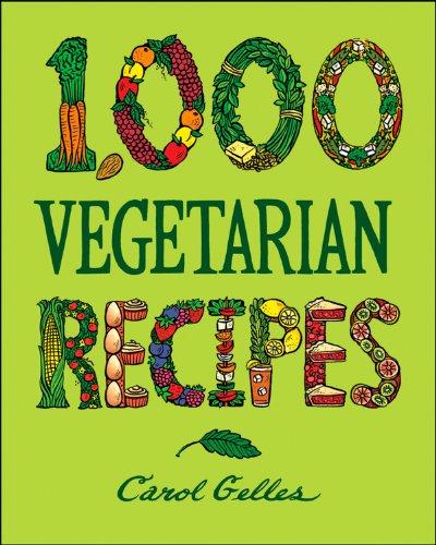 9780025429659: 1000 Vegetarian Recipes (1,000 Recipes)