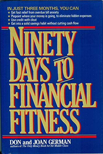 9780025430402: Ninety Days to Financial Fitness