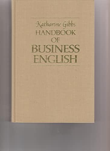 9780025431805: Katharine Gibbs Handbook of Business English