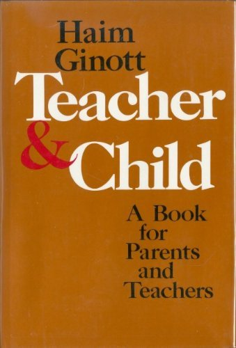 9780025433403: Between Teacher and Child